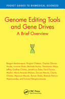 Genome Editing Tools and Gene Drives