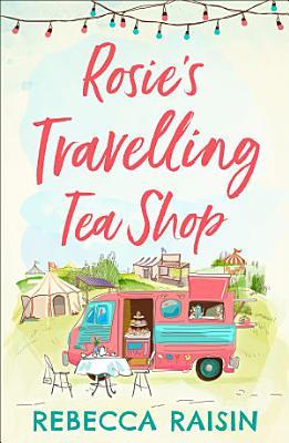 Rosie   s Travelling Tea Shop