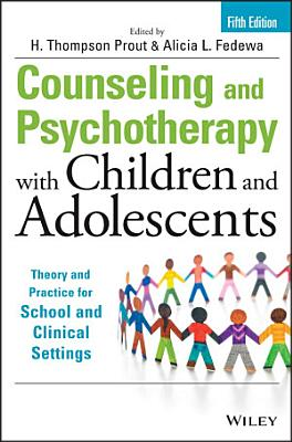 Counseling and Psychotherapy with Children and Adolescents