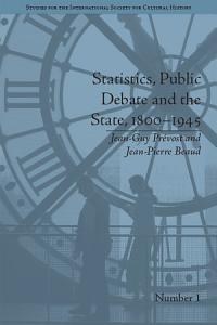 Statistics  Public Debate and the State  1800   1945 PDF