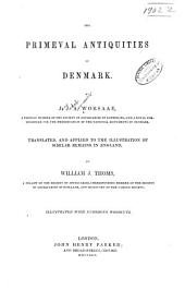 The primeval antiquities of Denmark