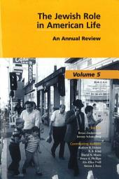 The Jewish Role in American Life: An Annual Review, Volume 5