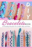 DIY Bracelets Book