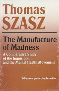 Manufacture of Madness Book