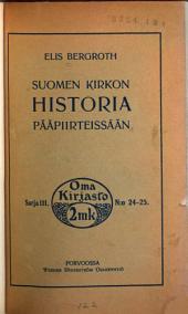 Suomen kirkon historia pääpiirteissään: Niteet 2–6
