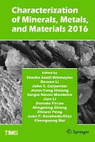 Characterization of Minerals  Metals  and Materials 2016 PDF