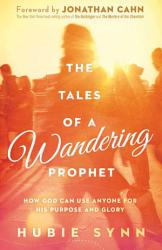 The Tales Of A Wandering Prophet Book PDF