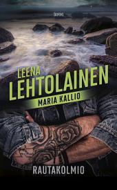 Rautakolmio: Maria Kallio 12