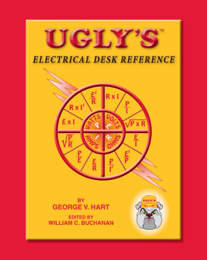 Ugly s Electrical Desk Reference