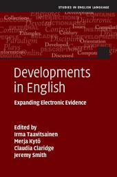 Developments in English: Expanding Electronic Evidence