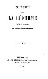 Coup-d'oeil sur la Réforme au XVIe siècle