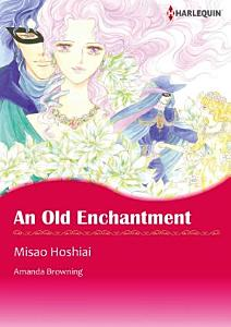 Free   AN OLD ENCHANTMENT Book