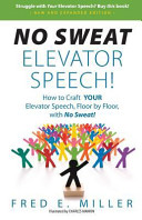 No Sweat Elevator Speech