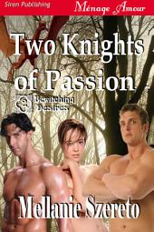 Two Knights of Passion [Bewitching Desires 2]