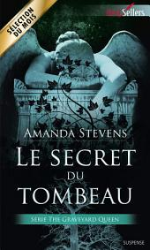Le secret du tombeau: T1 - The Graveyard Queen