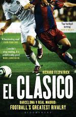 El Clasico: Barcelona v Real Madrid