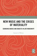 New Music and the Crises of Materiality