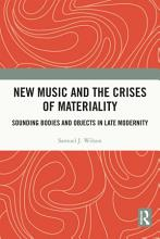 New Music and the Crises of Materiality PDF