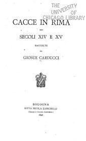 Cacce in rima dei secoli XIV e XV.