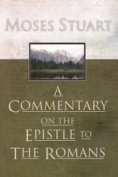A Commentary on the Epistle to the Romans PDF