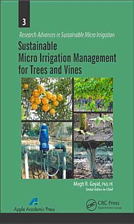 Sustainable Micro Irrigation Management for Trees and Vines PDF