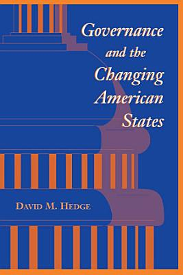Governance And The Changing American States PDF