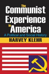 The Communist Experience in America