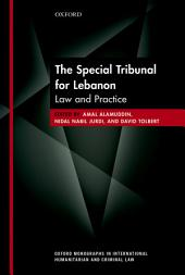 The Special Tribunal for Lebanon: Law and Practice