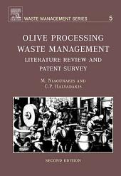 Olive Processing Waste Management: Literature Review and Patent Survey, Edition 2
