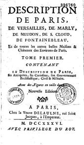Description de Paris, de Versailles, de Marly, de Meudon, de S. Cloud...