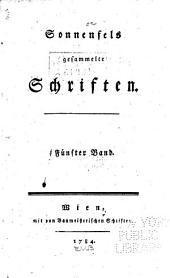 Sonnenfels gesammelte Schriften ...: Das weibliche Orakel. Briefe über die wienerische Schaubühne, von einem Franzosen