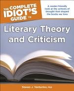 The Complete Idiot's Guide to Literary Theory and Criticism