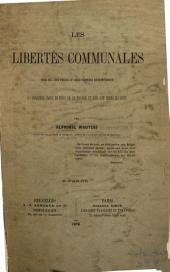 Les libertés communales: essai sur leur origine et leurs premiers développements en Belgique, dans le nord de la France et sur les bords du Rhin, Partie2