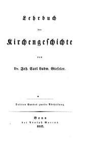 Lehrbuch der Kirchengeschichte: Lehrbuch der neueren Kirchengeschichte ; 2, Band 3,Ausgabe 2