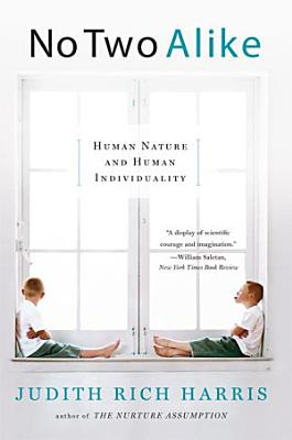 No Two Alike  Human Nature and Human Individuality