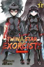 Twin Star Exorcists   Onmyoji  Band 1 PDF