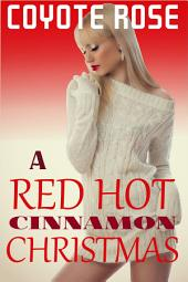 A Red Hot Cinnamon Christmas: Daddy's Best Friend