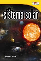 El Sistema Solar (the Solar System) (Spanish Version) (Early Fluent Plus)