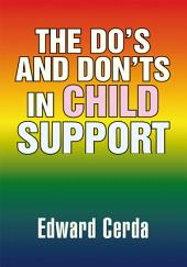 The Do's and Don'ts in Child Support
