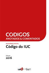 Código do IUC 2016 - Anotado & Comentado