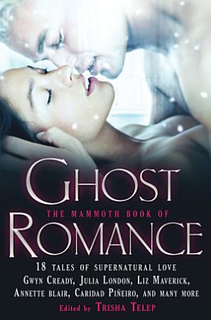 The Mammoth Book of Ghost Romance PDF