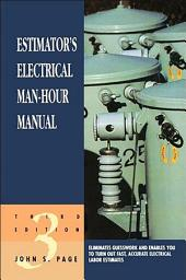 Estimator's Electrical Man-Hour Manual: Edition 3