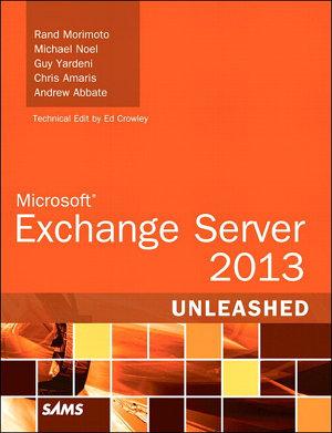 Microsoft Exchange Server 2013 Unleashed PDF