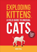 Exploding Kittens: A Spotter's Guide to Unusual Cats