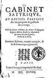 Le cabinet satyrique, ou recueil parfaict des vers picquans & gaillards de ce temps. Tiré des segrets cabinet des sieurs de Sygognes Regnier ...