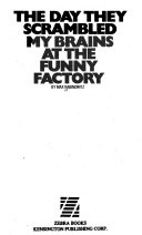 The Day They Scrambled My Brains at the Funny Factory