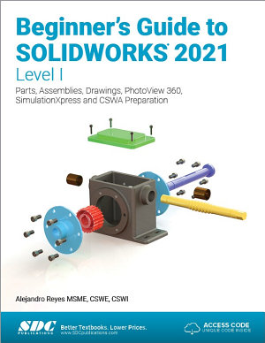 Beginner s Guide to SOLIDWORKS 2021   Level I PDF