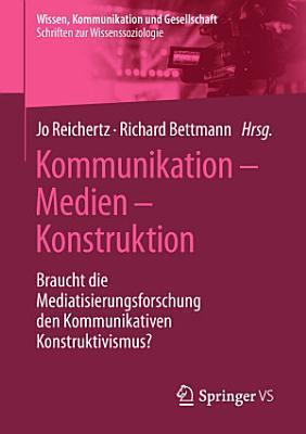 Kommunikation     Medien     Konstruktion PDF