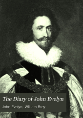 The diary of John Evelyn: Volume 2