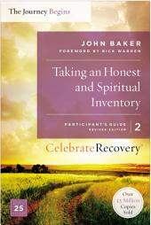 Taking an Honest and Spiritual Inventory Participant's Guide 2: A Recovery Program Based on Eight Principles from the Beatitudes